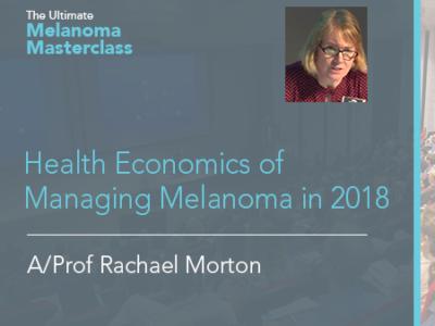 Health Economics of Managing Melanoma in 2018 | 12 min