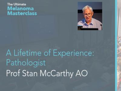 A Lifetime of Experience: Pathologist Prof Stan McCarthy AO | 8 min