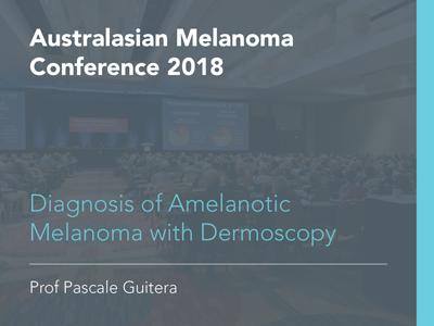 Diagnosis of Amelanotic Melanoma with Dermoscopy | 19 min