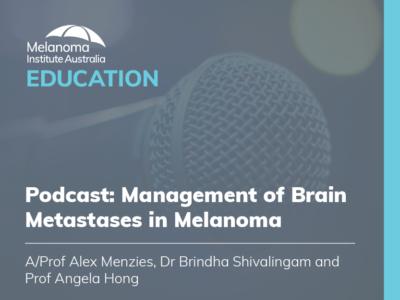 Management of Brain Metastases in Melanoma | 39 min